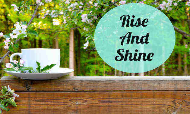 Here Is Why Becoming An Early Riser Is Good For You!